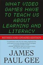 What Video Games Have to Teach Us about Learning and Literacy. Second Edition by