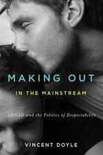 MAKING OUT IN THE MAINSTREAM - DOYLE, VINCENT - NEW HARDCOVER BOOK