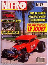 Nitro n°75 d'Aout 1987; Honda 600 Ninjet/ Ford 49 Leadsled/ Cox Graphique/ Rod D