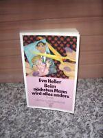 Beim nächsten Mann wird alles anders, von Eva Heller