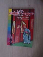 Le château magique N° 3 La princesse Yukiko et le dieu en colere