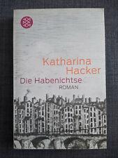 Die Habenichtse von Katharina Hacker (2011, Taschenbuch)
