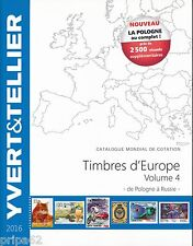 Catalogue des Timbres d'Europe Volume 4 Yvert et Tellier Ed. 2016