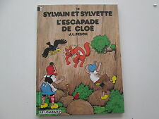 SYLVAIN ET SYLVETTE T19 TBE/TTBE L'ESCAPADE DE CLOE