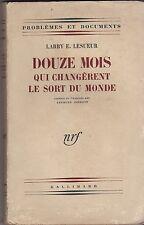 DOUZE MOIS QUI CHANGERENT LE MONDE   LARRY LESUEUR     1946