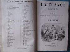 DUFOUR / MALTEBRUN : ATLAS DE LA FRANCE ILLUSTREE, 1860. 103 cartes