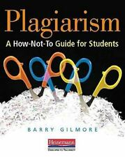 Plagiarism: A How-Not-To Guide for Students (Paperback or Softback)