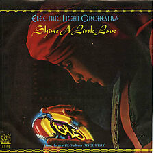 ELECTRIC LIGHT ORCHESTRA -Shine A Little Love - 1979 7""