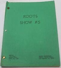 ROOTS / 1977 Original TV Show Script, SUPER RARE From SEASON 1 Episode 5