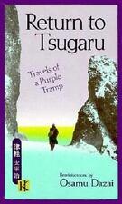 Osamu Dazai - Return to Tsugaru: Travels of a Purple Tramp - Paperback