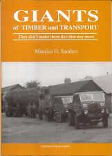 Giants of Timber and Transport by M H Sanders 1997