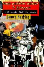 NEW - One Nation Under a Groove: Rap Music and Its Roots by Haskins, Jim