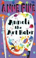 Anneli the Art Hater by Anne Fine, Good Used Book (Paperback) FREE & FAST Delive