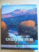 P. MERISIO/ E. CAVAZZONI - CIVILTA' DEI FIUMI - BANCA CREDITO COOPERATIVO - 2009
