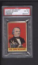 1933 R115 Jig Saw Nougat Presidents #17 Andrew Johnson PSA VG-EX 4