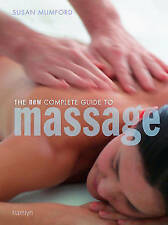 SUSAN MUMFORD - THE NEW COMPLETE GUIDE TO MASSAGE BOOK - RRP £14.99
