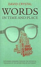Words in Time and Place: Exploring Language Through the Historical-ExLibrary