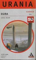 (Greg Bear) Egira 2002 Mondadori urania classici 304