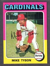 1975 TOPPS LARGE #231  Mike Tyson  ST LOUIS CARDINALS ( Nice Centering ) NM+   B