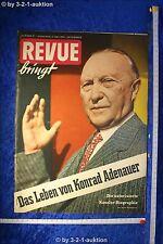 Revue Illustrierte Nr. 19 1955 7.5.55 Konrad Adenauer Geburtstagszeitung