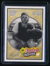 THURMAN MUNSON 2005 UPPER DECK BASEBALL HEROES #191 522/575 *NEW YORK YANKEES*