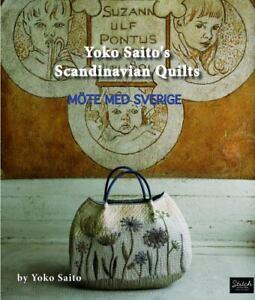 Yoko Saito's Scandinavian Quilts (2012, Trade Paperback)