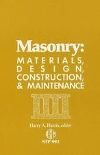 Masonry : Materials, Design, Construction, and Maintenance