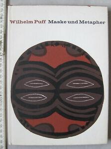Maske und Metapher - Wilhelm Puff , 1965