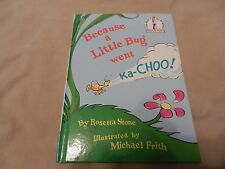 Because a Little Bug Went Ka-Choo! by Rosetta Stone Dr. Seuss Beginner Books BN