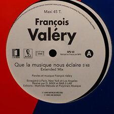 """MAXI 12"""" FRANCOIS VALERY Que la musique nous éclaire SPU 43 PROMO"""