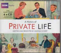 A History Of Private Life Amanda Vickery 6CD Audio BBC Radio 4 Series FASTPOST