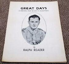 Great Days Musical Play - Ralph Reader - Vintage 1938 Boy Scouts Songbook