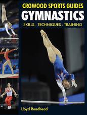 Readhead, Lloyd, Gymnastics: Skills - Techniques - Training (Crowood Sports Guid