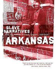 Arkansas Slave Narratives