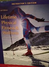 Lifetime Physical Fitness And Wellness  Instructors Ed  13th ED