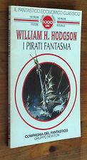 WILLIAM H. HODGSON: I pirati fantasma p. e. 1994  Newton