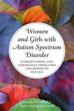 Women and Girls with Autism Spectrum Disorder: Understanding Life Experiences fr