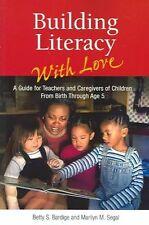 Alfabetizzazione edificio con amore: una guida per insegnanti ed educatori di bambini-B
