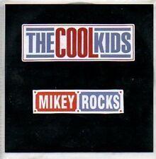 (760B) The Cool Kids, Mikey Rocks - DJ CD