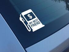 Mi Mejor Amigo $Gasolina divertido Auto Adhesivo Etiqueta de la ventana de parachoques Vinilo Jdm Dub