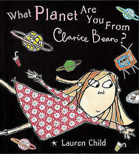 What Planet are You from Clarice Bean?, Lauren Child | Paperback Book | Acceptab