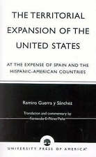 The Territorial Expansion of the United States: At the Expense of Spain and the