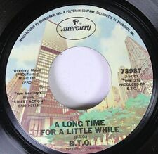 Rock 45 B.T.O. - A Long Time For A Little While / Down The Road On Mercury