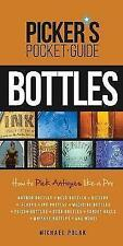 Picker's Pocket Guide to Bottles: How To Pick Like a Pro (Picker's Pocket Guides