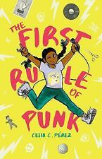 The First Rule of Punk by Celia C. Pérez (2017, Hardcover)