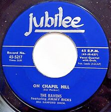 RAVENS & JIMMY RICKS vg++ doowop 45 On Chapel Hill / We'll Raise A Ruckus mg794