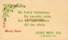 No swanky style; but our best wishes All the while. Merry Xmas ATRY MFG, CHICAGO