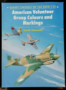 American Volunteer Group Colours and Markings Osprey Aircraft of the Aces n° 41