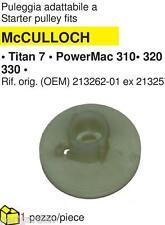 PULEGGIA MC CULLOCH TITAN 7-POWER MAC 310-320-330