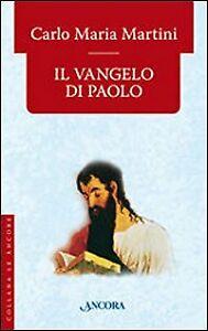 Il Vangelo di Paolo - [Ancora]